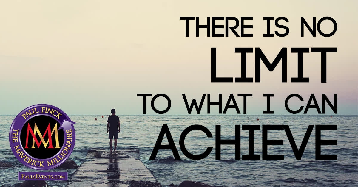 There is no limit to what I can achieve. I can help you achieve your business goals. Learn more at http://PaulsEvents.com  #PaulFinck #MillionaireMentor #Success #PositiveMindsetpic.twitter.com/vX1NhX300c