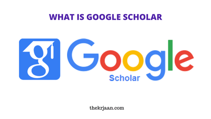 Google Scholar What Is ? Advantages Of Google Scholar
