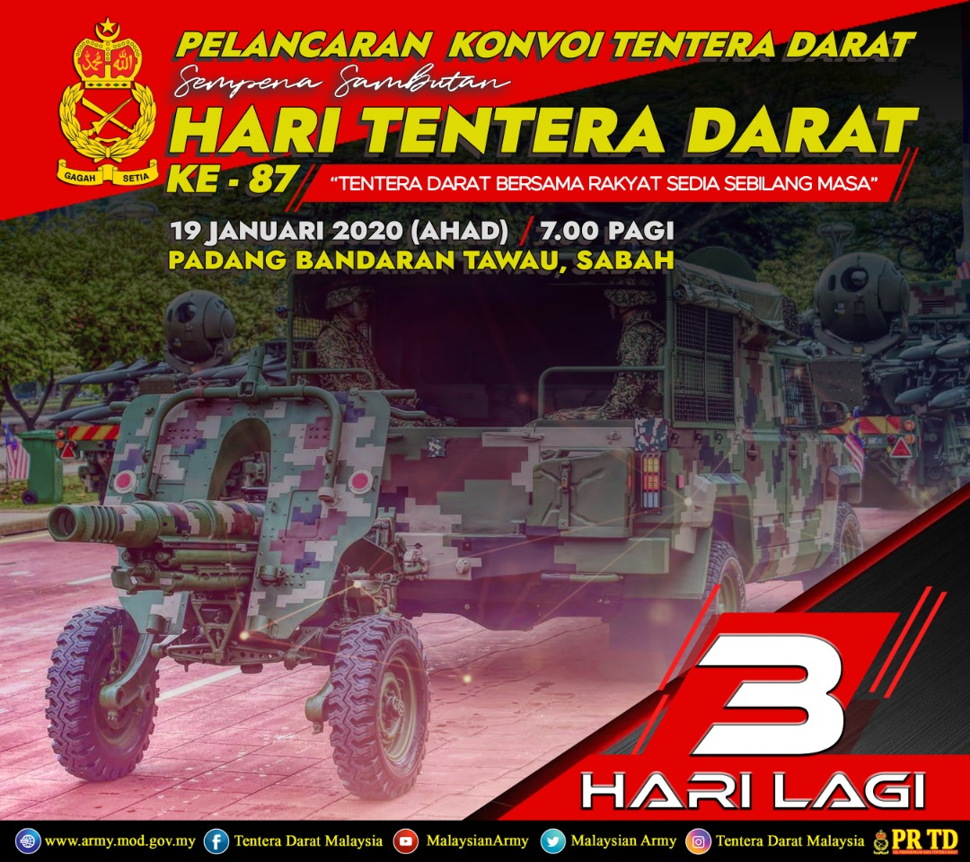 RT @TenteraDarat: Kemeriahan Kian Terasa!! 3 Hari sahaja lagi!! #SABAH #TAWAU Saksikan Pelancaran Konvoi Kumpulan Tempur Tentera Darat buat julung kali diadakan di Sabah!  #HariTenteraDaratKe-87  Lokasi : Padang Bandaran Tawau Tarikh : 19 Januari 2020 (A… https://t.co/zRGjqJLGLA