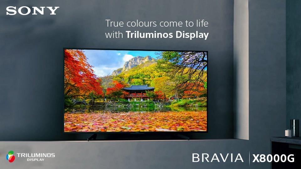 Experience more true to life colours with Triluminos Display of #SonyBRAVIA X800G 4K Ultra HD Smart TV. Know more: http://bit.ly/2RmpNDh