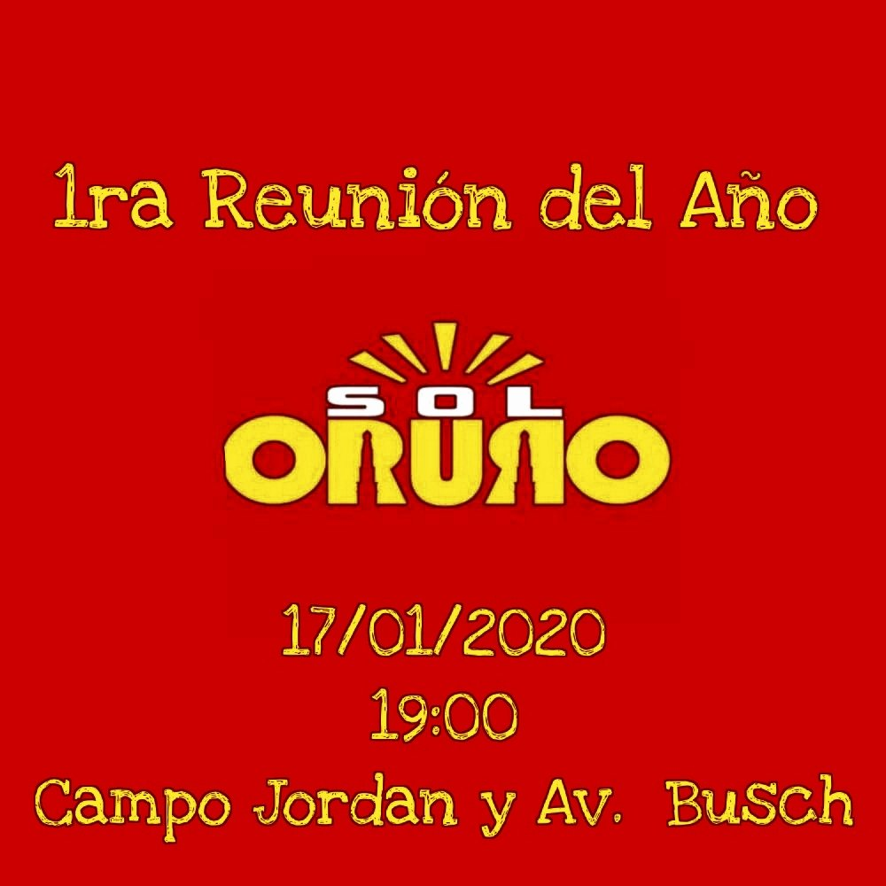 """#SolOruro invita a toda su militancia a ser parte de la 1ra Reunión del año, con la presencia del Dr. @LuisRevillaH que se realizará este viernes 17, a Hrs.19:00 en la Casa """"Jacha Inti"""" ubicada en la calle Jordan y Av. Busch.  #PorUnMejorFututo nace #SolOruro  #SoberaniayLibertad https://t.co/O79UaVctC6"""