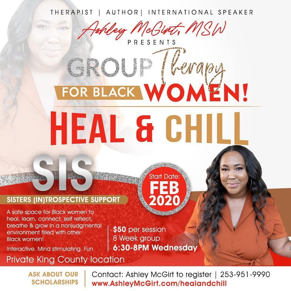 #MentalHealth - Group Therapy for Black Women: Heal & Chill - facilitated by Ashley McGirt, MSW