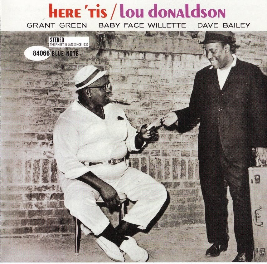 Lou Donaldson, Baby Face Willette, Grant Green, and Dave Bailey recorded Here 'Tis #onthisday in 1961.