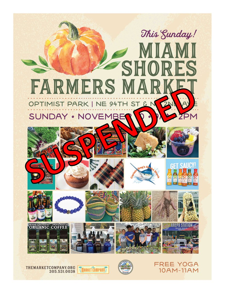 Miami Shores Village On Twitter Msv We Regret To Inform You That Our Miami Shores Farmers Market Has Been Suspended At This Time Until Further Notice Https T Co 5flvjpbbza