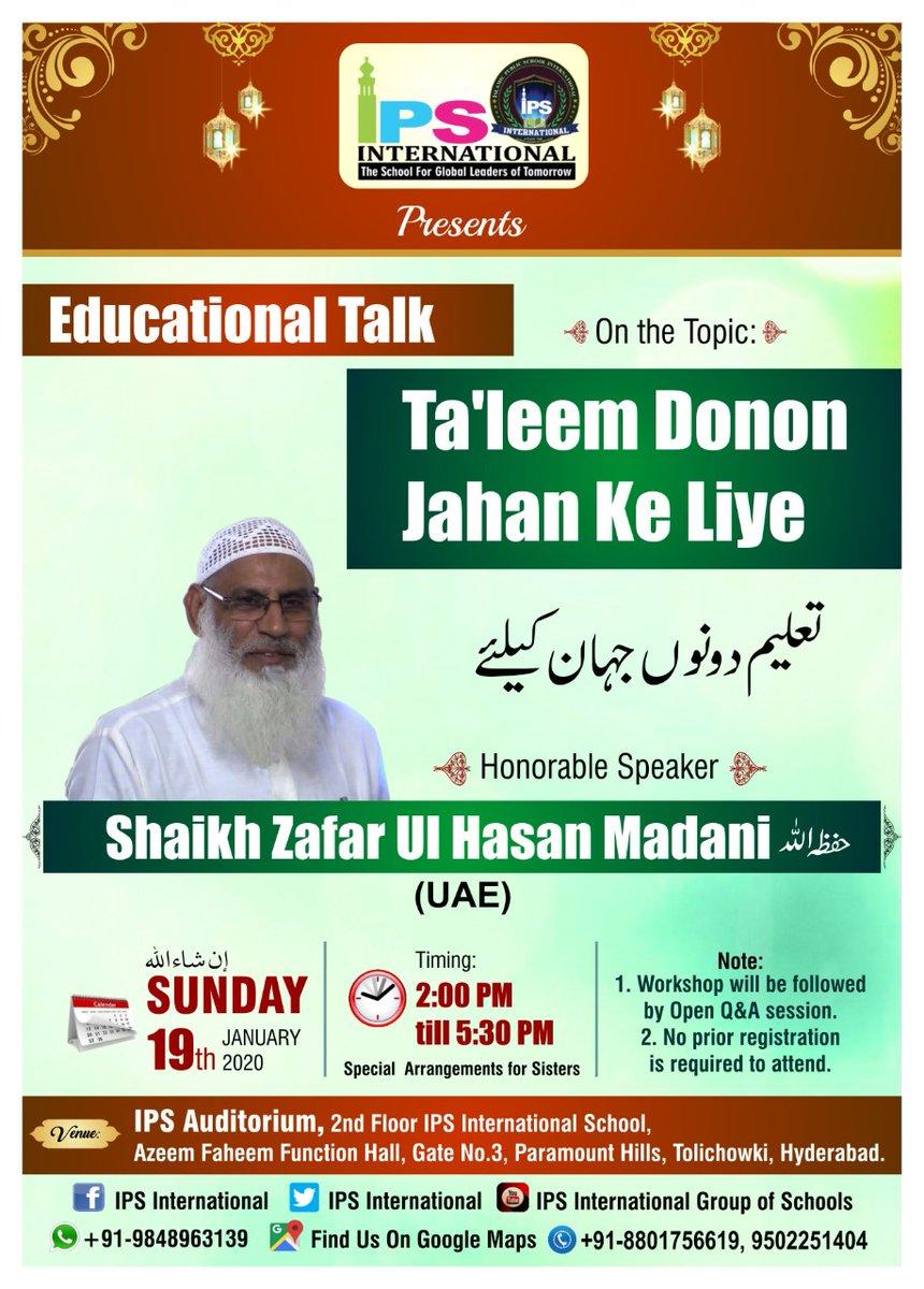 #IPSInternationalSchool #ShaikhZafarulHasanMadani #Educationaltalk #IslamicSchool #Hyderabadpic.twitter.com/NHmG4eqIwp – at Tolichowki