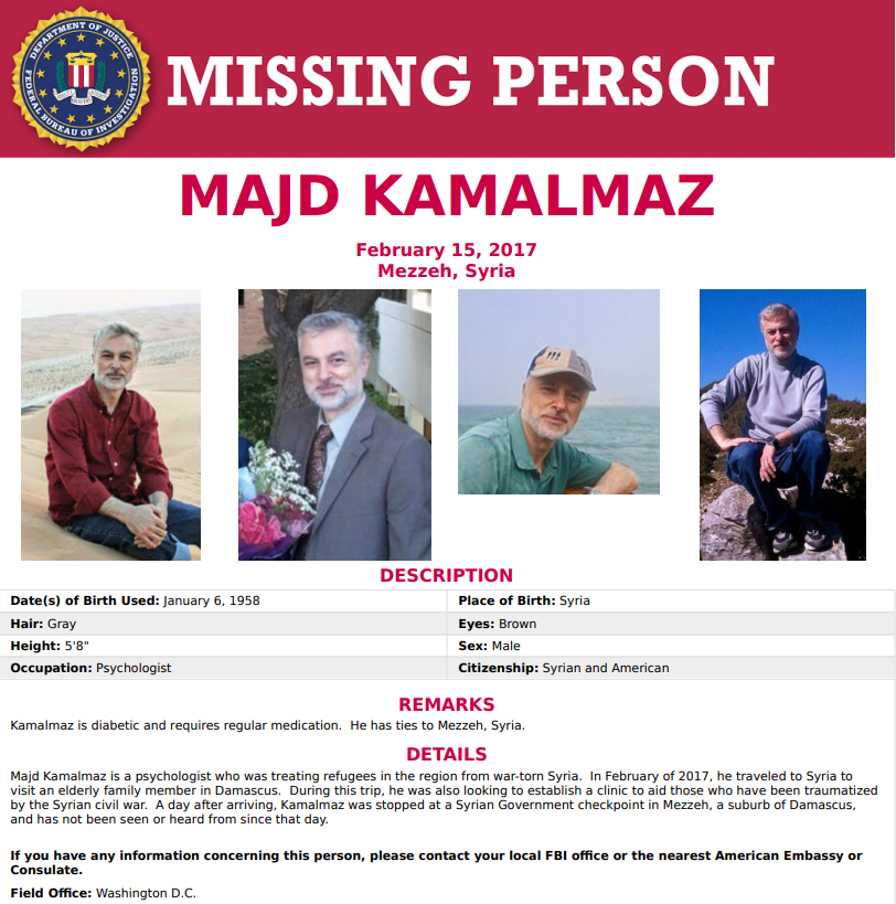 Do you have information about Majd Kamalmaz? On February 15, 2017, Kamalmaz was stopped at a Syrian Government checkpoint in Mezzeh, a suburb of Damascus, and has not been seen or heard from since that day. Report tips at tips.fbi.gov. fbi.gov/wanted/kidnap/…