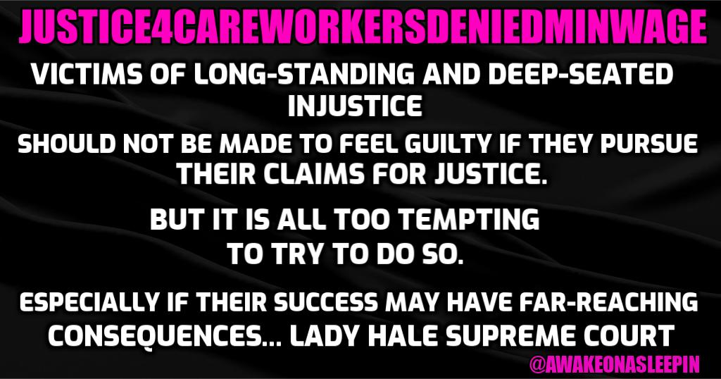 The Court of Appeal decided to rip up case law in favour of the employers in the landmark Mencap Ruling. The employers are legally permitted to deny care workers the National Minimum Wage for all hours worked. This cannot be allowed to stand. Join us - * @awakeonasleepin