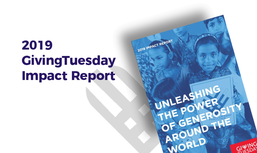 Were thrilled to share the 2019 #GivingTuesday Impact report. The report offers a glimpse into the implications of the generosity that occurred on Dec 3, 2019, challenging us to imagine a world where radical generosity is unleashed every single day. bit.ly/38cGiZi