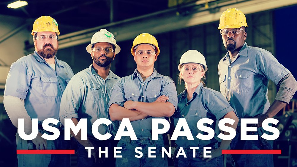🚨BREAKING: The Senate just passed the USMCA trade agreement! Huge win for American jobs!
