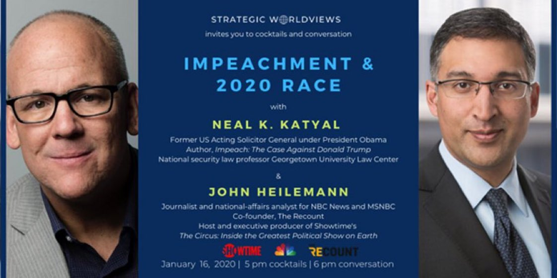 Excited to host @neal_katyal and @jheil tonight for timely discussion on impeachment as part of Strategic Worldviews 2020 kickoff event @robertwolf32. #impeachment @SALTConference @32Advisors