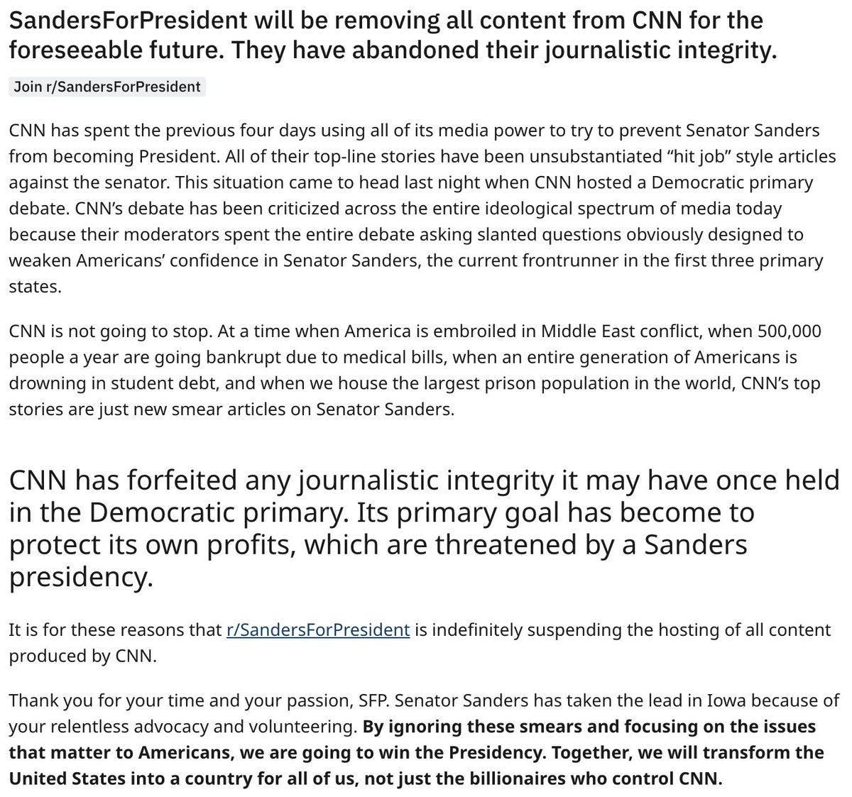 """The popular pro-Bernie Sanders subreddit r/SandersForPresident says it is """"removing all content from CNN for the foreseeable future"""" because """"they have abandoned their journalistic integrity"""": CNN's debate """"has been criticized across the entire ideological spectrum of media."""""""