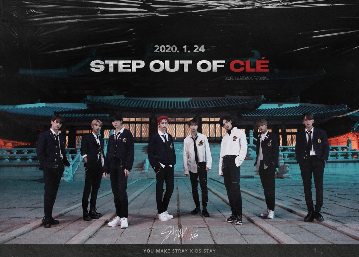 Stray Kids(스트레이 키즈) <Step Out of Clé> ENGLISH VER. 2020.01.24 FRI 0AM (EST) 2020.01.24 FRI 2PM (KST) #StrayKids #스트레이키즈 #StepOutofClé #DoubleKnot #Levanter #YouMakeStrayKidsStay