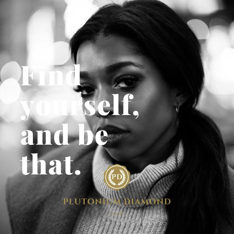 Find yourself, and be that. #PlutoniumDiamondHair * * * *  #beautifulhairstyle#fabuloushair#luxury