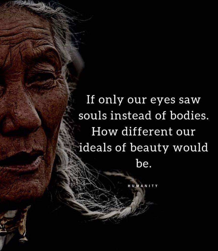 If only our eyes saw souls instead of bodies, how different our ideals of beauty would be! See #InnerBeautypic.twitter.com/oEebcX3RY7
