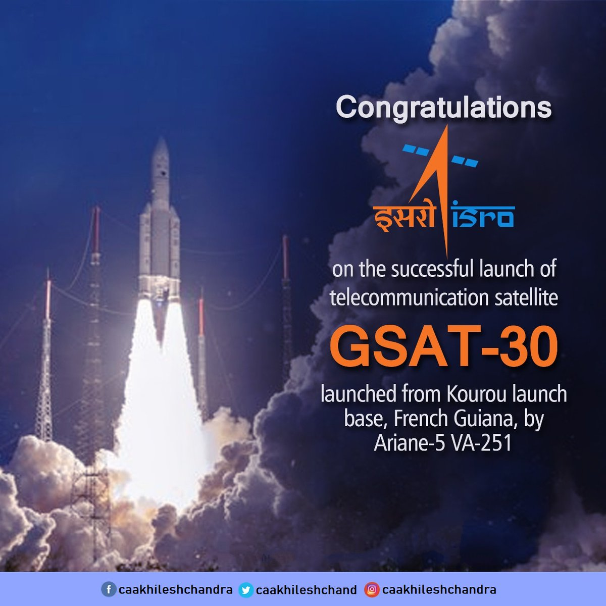 Congratulations to Team ISRO - Indian Space Research Organisation on the successful launch of telecommunication satellite #GSAT30 into a Geosynchronous Transfer Orbit by Ariane-5 VA-251.  #bjp #bjp4delhi #bjp4india #bjpdelhi #bjpindia #bharatiyajanataparty #bjymdelhi #bjpfamily pic.twitter.com/Qo6NRcoZqZ