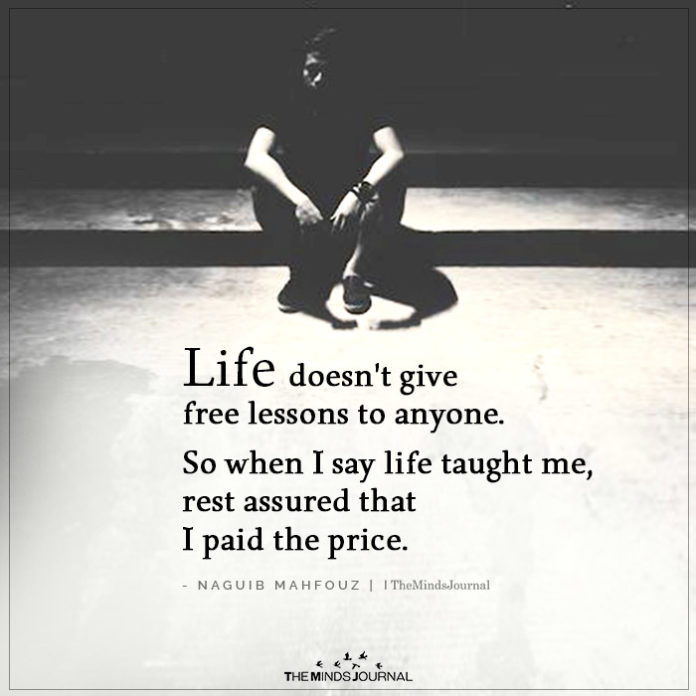 Life doesn't give Free Lessons #lifequotes #lifelessons <br>http://pic.twitter.com/NJQsi0tkUe