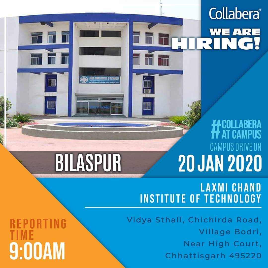 #HappyFriday #CollaberaAtCampus   We are excited to meet you all at  #LCIT. We are conducting placement drives on 20th January 2020 at your campus.    Reporting Time: 9:00 AM  #January #campus #Drive #Chhattisgarh #Bilaspur  #fridaymorning #CollaberaGDCpic.twitter.com/IKhIfyHwHp