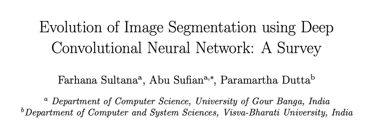 Segmentationもサーベイが増えてきたEvolution of Image Segmentation using Deep Convolutional Neural Network: A Survey Image Segmentation Using Deep Learning: A Survey