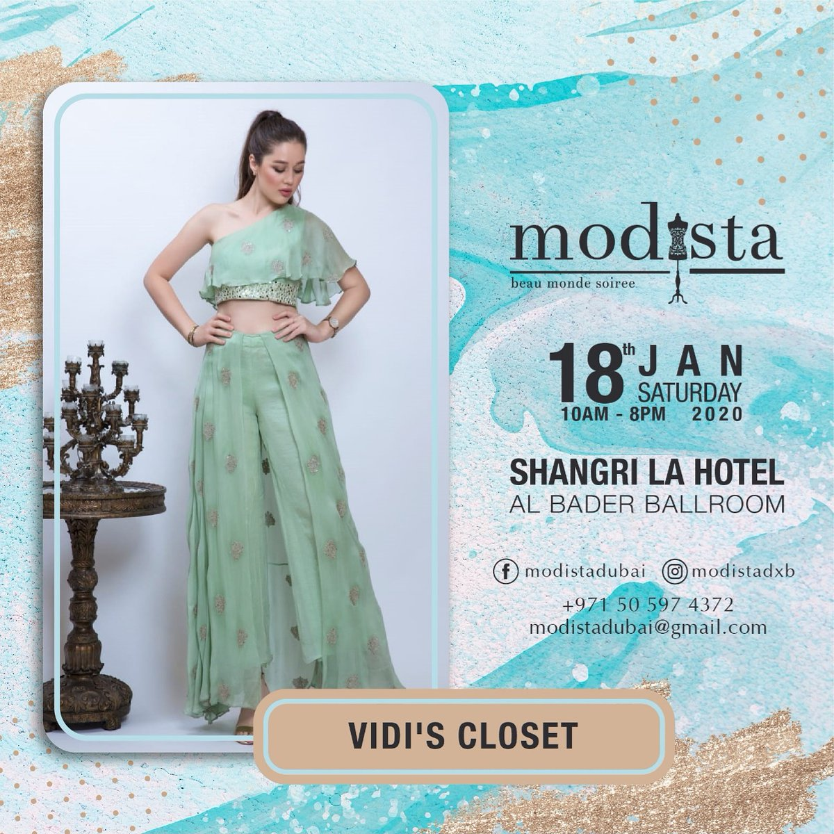 Party like a fashionista  with @Vidi's kloset and their gorgeous ensembles!  Shop their exclusive collection at @modistadxb on Sat 18th January, Shangrila Dubai from 10am - 8pm. #Modista #Modistadxb #luxuryfashion #luxurypret #womensfashion #shoppingevent #exhibitionpic.twitter.com/MkZV5OnTQk