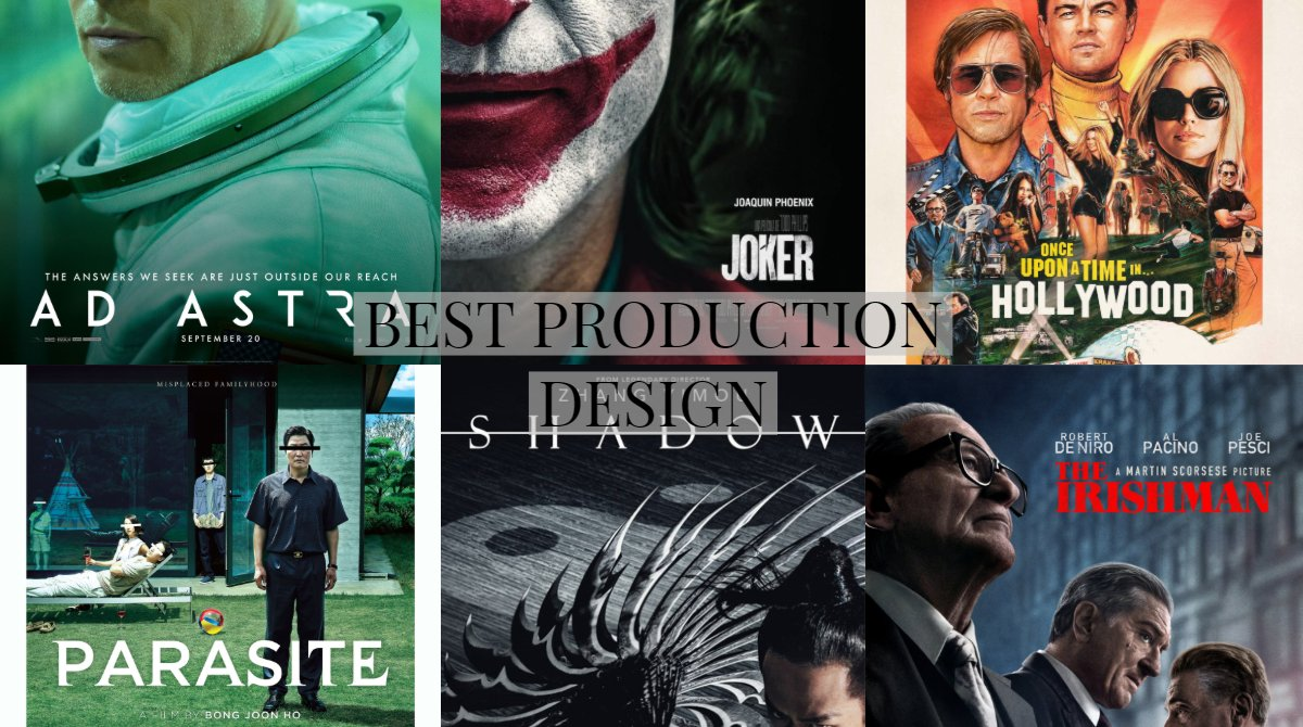MEJOR DISEÑO DE PRODUCCIÓN #RoberAwards2019 #Nominaciones Vota por tu favorita@ http://bit.ly/30cwyM5 #AdAstra (Kevin Thompson) #JokerMovie (Mark Friedberg) #OnceUponATimeInHollywood (Barbara Ling) #ParasiteMovie (Lee Ha-Jun) #Shadow (Horace Ma) #TheIrishman (Bob Shaw) pic.twitter.com/ew75xSzllm
