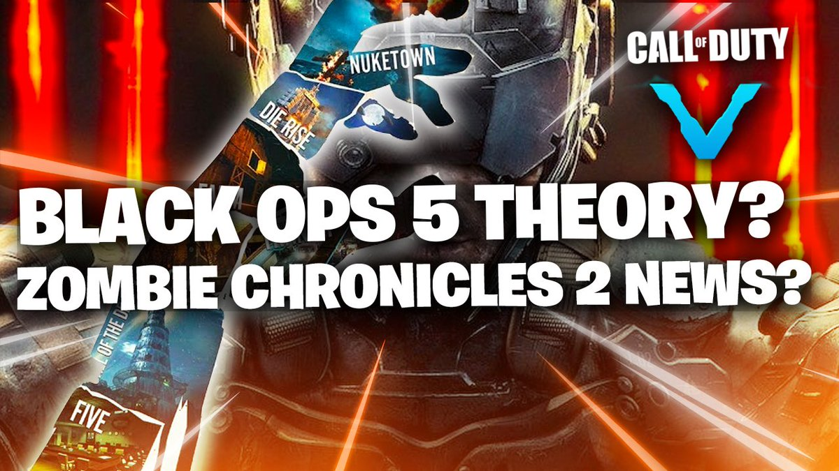 Acetck On Twitter Black Ops 5 Theory Zombies Chronicles 2