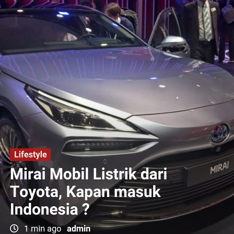 Mirai Mobil Listrik dari Toyota, kapan masuk Imdonesia ?    #mitsubishi #mitsubishiindonesia #wulingcar #wulingmotors #bmwindonesia #bmw #suzukiindonesia #car #hondaindonesia #nissanindonesia #nissan #mercedes