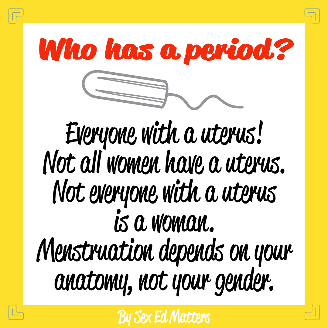 """Lots of amazing students have asked us """"who has a period?"""" so we thought we would make this graphic to help anybody wondering the same thing. Periods relate to your anatomy, not your gender 💕✨⚡️#SexEdMatters"""