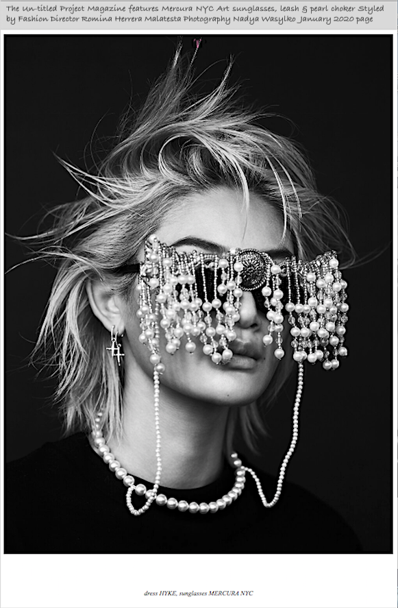 The Un-titled Project Magazine features Mercura NYC sculpted sunglasses, leash & choker styled by Fashion Director Romina Herrera Malatesta Photography Nadya Wasylko January 2020 page Adorned Misuzu Miyake - Makeup Artist Yukie Miyakawa - Manicurist Nat Renelle - Model pic.twitter.com/AFA2SGz8OM