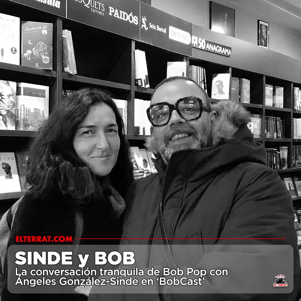 'BobCast' con Ángeles González-Sinde. Bob y Sinde, mano a mano en una conversación tranquila https://elterrat.com/bobcast-04/