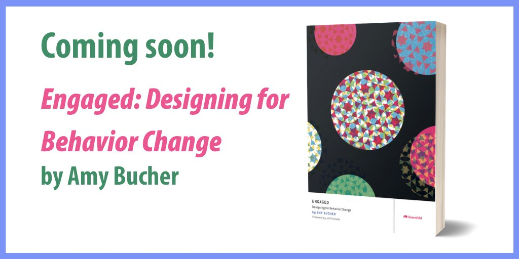 Its the big reveal! The cover of @AmyBPHDs upcoming book Engaged: Designing for Behavior Change is here! As with all our titles, a @TheHeadsofState creation. Check it out, and stay tuned for pre-launch sale announcement coming soon. rfld.me/2SO5lNM