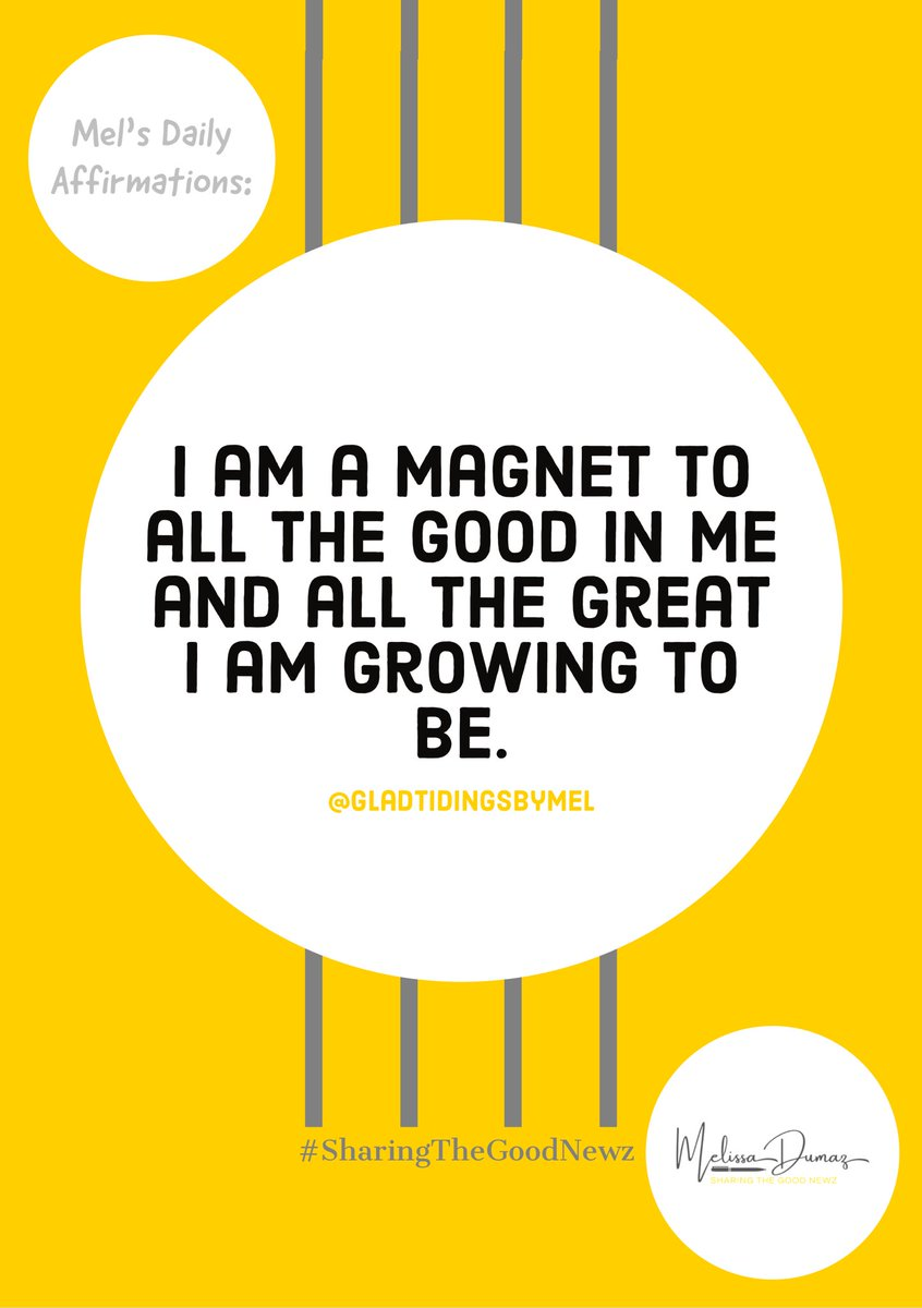 Good Morning! Happy Flex Friday!!!   Today's Affirmation:  I am a magnet to all the good in me and all the great I am growing to be. #GladTidingsByMel #PositiveAffirmations #TodaysAffirmation #AffirmationOfTheDay #SelfCareIsSexy #FlexFridaypic.twitter.com/o8W34jKptw