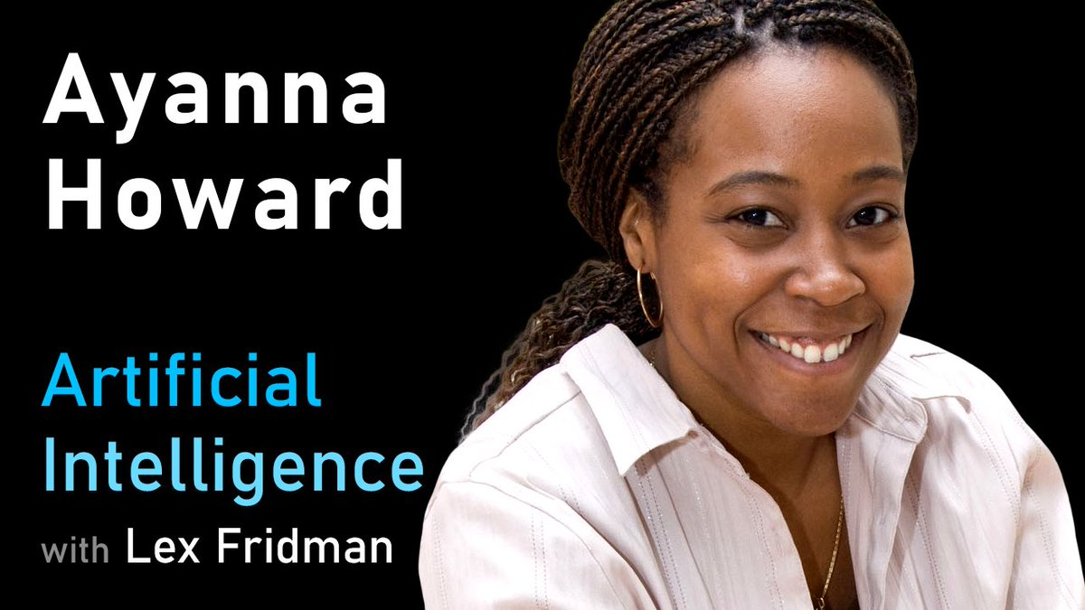 Ayanna Howard: Human-Robot Interaction and Ethics of Safety-Critical Systems | AI Podcast - YouTube