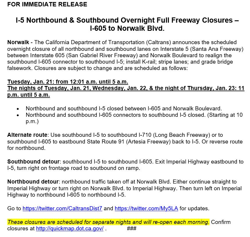 **UPDATE**: I-5 overnight full freeway closures in both directions from I-605 to Norwalk Bl CANCELLED for Tue 1/21, Wed 1/22 & Thursday 1/23. Contractor completed work early.