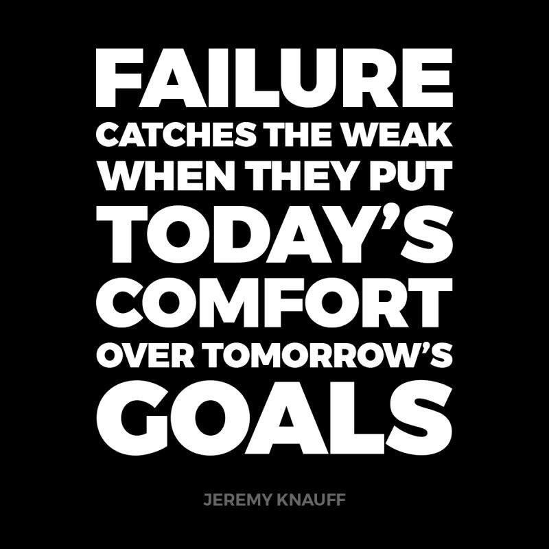 Failure catches the weak when they put today's comfort over tomorrow's goals.  #entrepreneurslife #entrepreneurship #goalsetter #goalsetting #goalspic.twitter.com/VFUeszOGvr