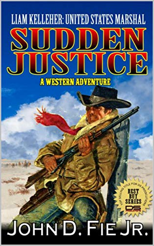 Sudden Justice: Liam Kelleher: United States Marshal (The United States Marshal Western Series Book 3) by John D. Fie Jr. (Author) https://ecs.page.link/m75zc This is a book that is filled with crime, corruption and a lot of crime to clean up!#Western, #Adventure, #justice