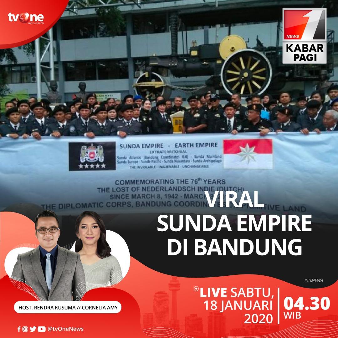 Viral Sunda Empire di Bandung. Saksikan Kabar Pagi jam 04.30 WIB hanya di tvOne & streaming di tvOne Connect, android http://bit.ly/2CMmL5z & ios http://apple.co/2Q00Mfc #KabarPagitvOne