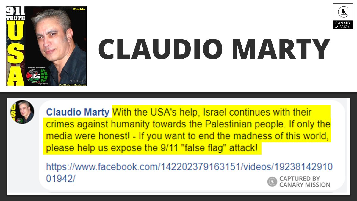 """9/11 Truther"" Claudio Marty announced: ""Israel continues with their crimes against humanity towards the Palestinian people...If you want to end the madness of this world, please help us expose the 9/11 'false flag' attack!"" #September11 #Remember911 https://canarymission.org/individual/Claudio_Marty …"