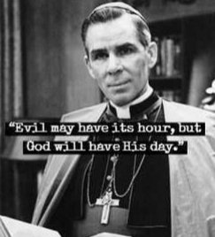 @TheNigerianTrad This quote from #FultonSheen just never gets old https://t.co/pZ2G6MeCio