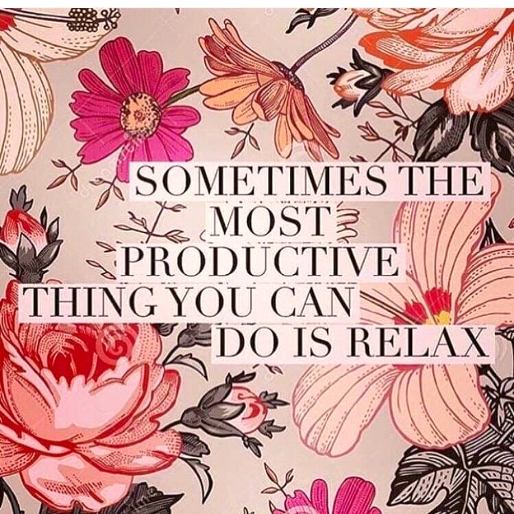 Saturday Friendly Reminder...Sometimes the most productive thing you can do is relax 🙌 💗 #SaturdayMorning #weekend #relax