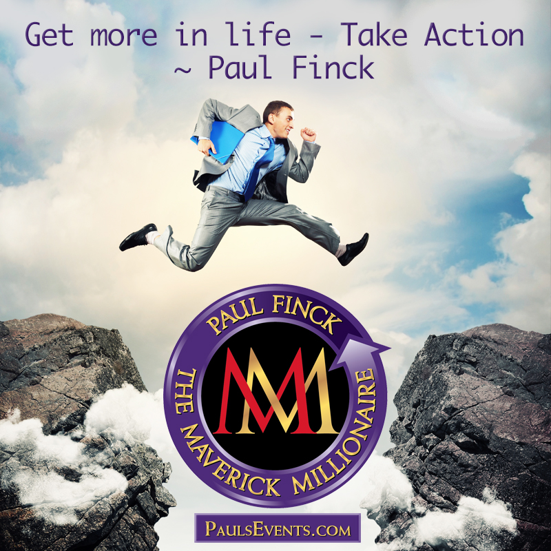 Get more in life - Take Action.   http:// PaulsEvents.com      #BestQuotes #life #TakeAction<br>http://pic.twitter.com/m6AiavATbF
