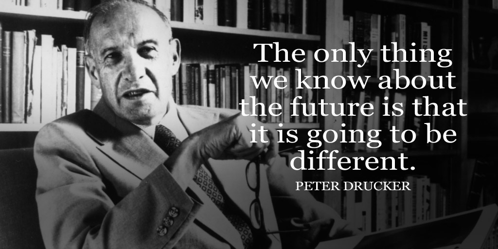 The only thing we know about the future is that it is going to be different. - Peter Drucker  #MotivationalQuotes #todaypic.twitter.com/xzMQUBiFwd