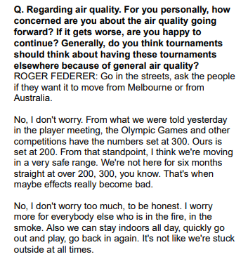 "Federer not too worried about air quality in Melbourne.  ""I worry more for everybody else who is in the fire, in the smoke"""