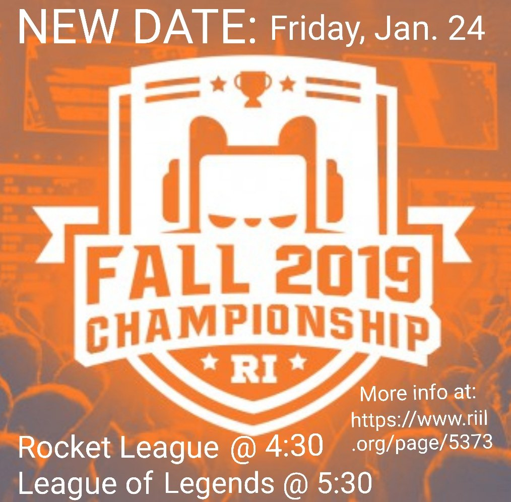 RIIL Esports Championship rescheduled to Friday, Jan. 24 at Johnson & Wales University.  Rocket League Final - 4:30 p.m. League of Legends Final - 5:30 p.m. More info at: https://www.riil.org/page/5373pic.twitter.com/fNdnmIo1OJ