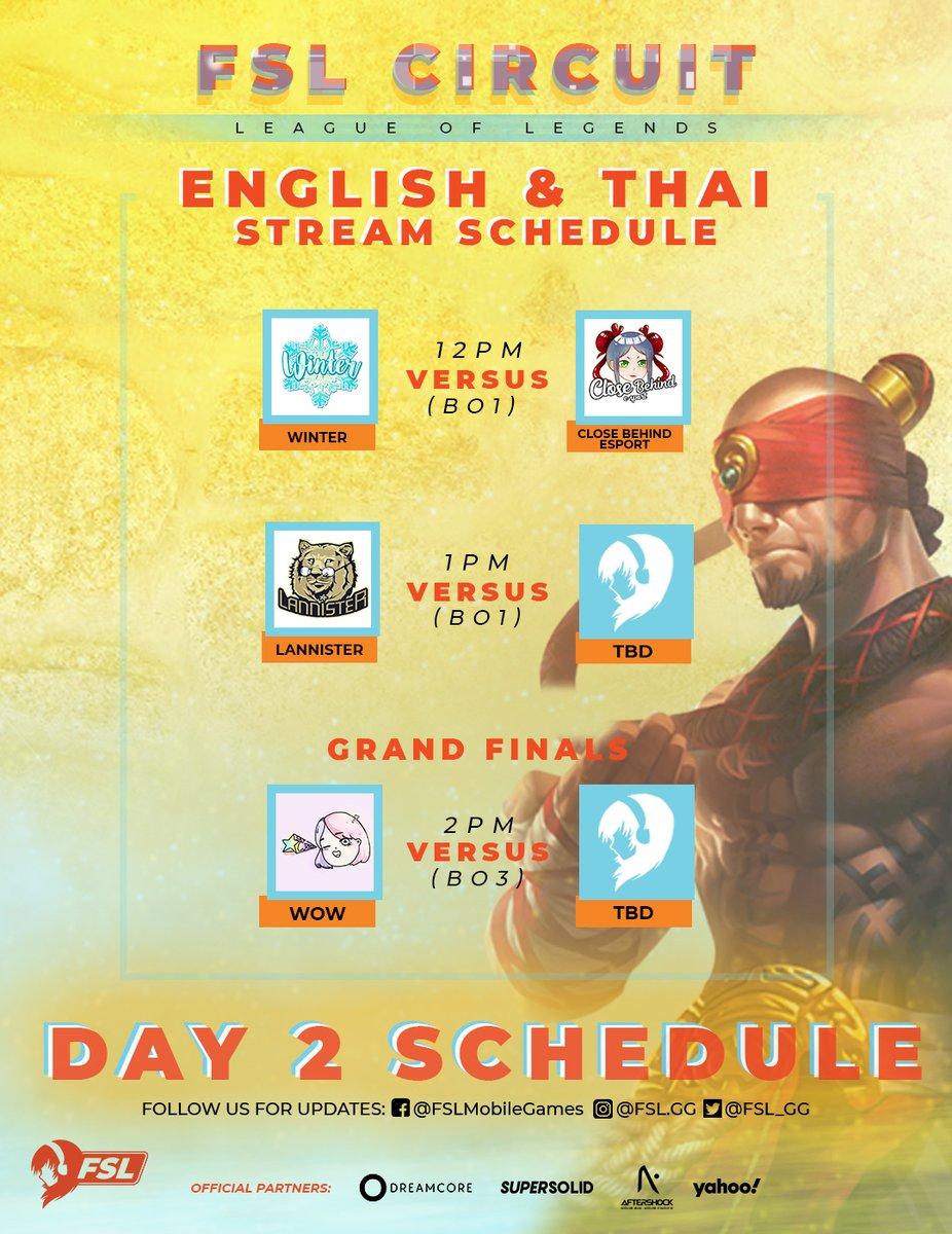 FSL LoL Thailand Day 1 results   [Day 2 EN/TH Schedule]   12:00 PM Winter vs Close Behind  1:00 PM Lannister vs (TBD)  2:00PM Grand Finals - WOW vs (TBD)  #FSL #LeagueofLegends pic.twitter.com/6qulpGscFl