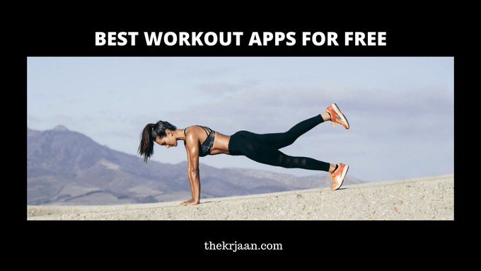 Best Workout Apps For Free In 2020