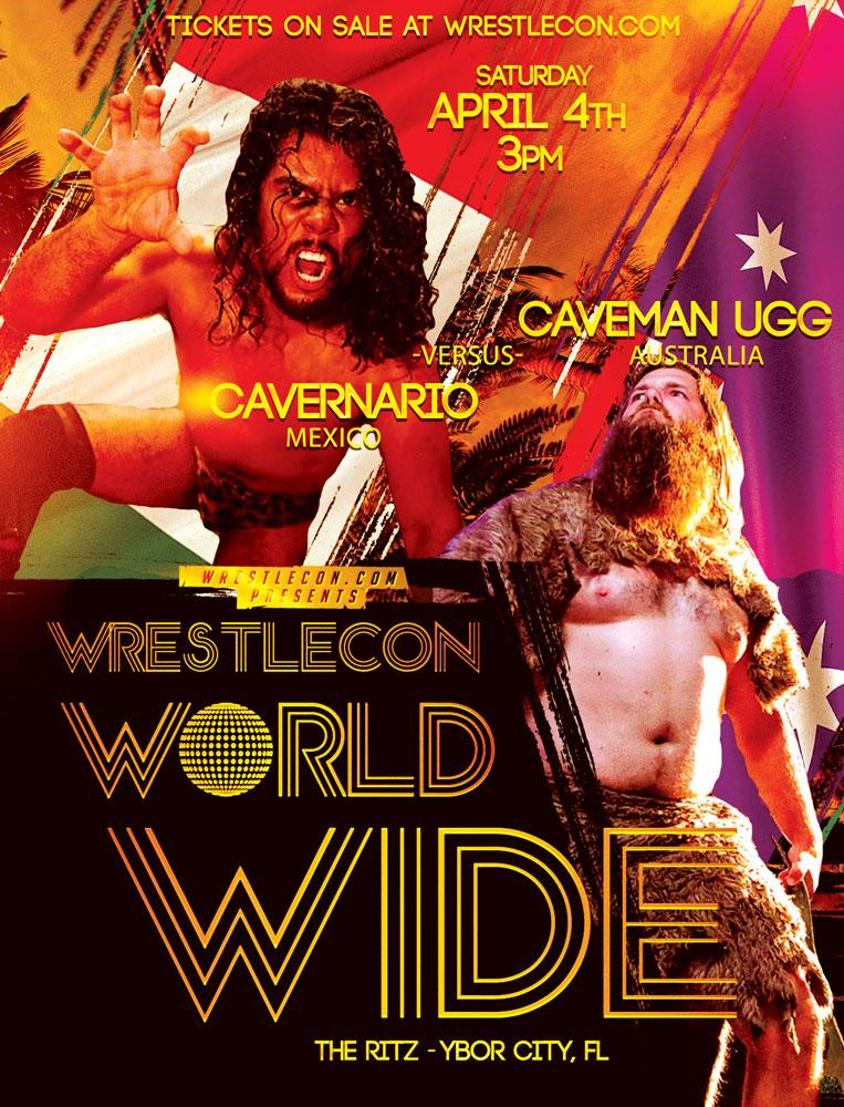 Its finally happening, the battle of the Cave Men! WrestleCon Worldwide tickets go on sale Wednesday Jan 22nd at 12noon EST. This show will end by 5pm, so you can still make your next evening show with time to spare.