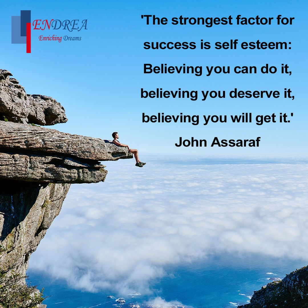 'The strongest factor for success is self esteem: Believing you can do it, believing you deserve it, believing you will get it.' John Assaraf #entrepreneur #entrepreneurship #endrea #endreamethod #entrepeneurlife #business #businessplan #businessstrategy #quoteoftheday #successpic.twitter.com/qy2iPQQzUq
