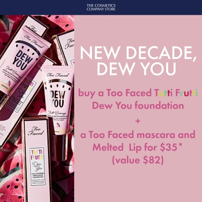 Buy a #TooFaced Tutti Frutti Dew You foundation plus a Too Faced mascara and Melted Lip for $35 at #TheCosmeticsCompanyStore!