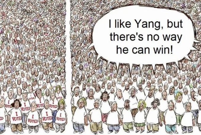 """What happens when all the people who """"Like @AndrewYang but don't think he can win"""" vote for him anyways? He wins. #Yang2020 <br>http://pic.twitter.com/9kdlColb3b"""