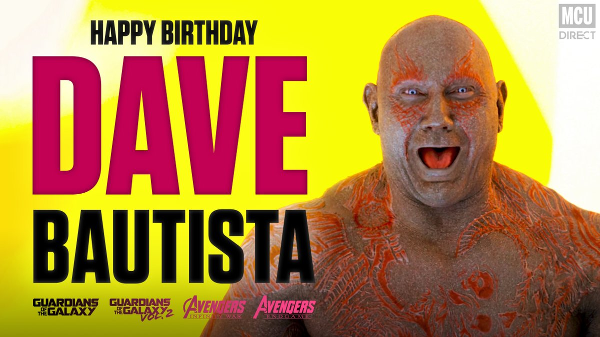 Wish a very happy 51st birthday to the MCU's own Drax the Destroyer, actor @DaveBautista!